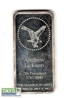 ".999 One Ounce Silver ""Andrew Jackson Commemorative"" Proof Bullion Bar"